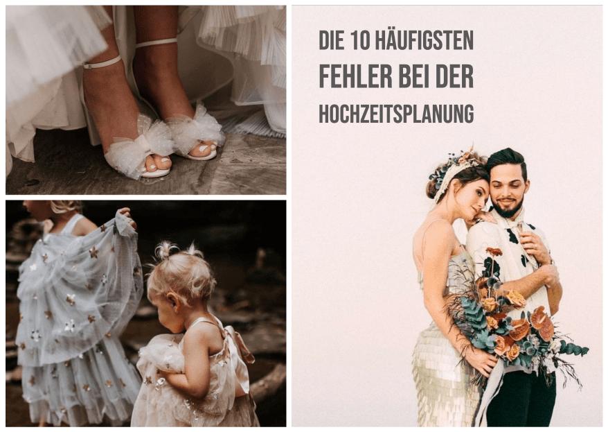 Die 10 häufigsten Fehler bei der Hochzeitsplanung