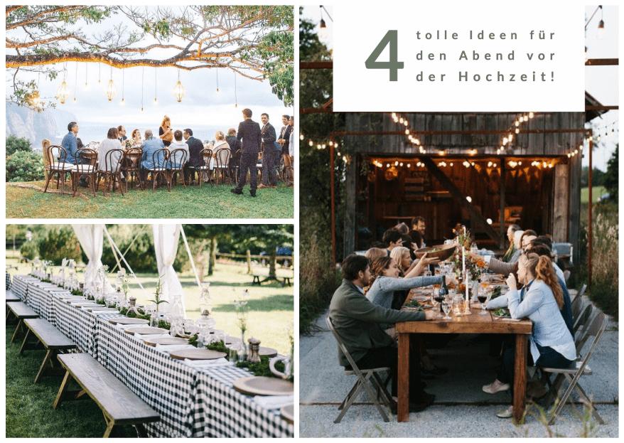 4 tolle Ideen für den Abend vor der Hochzeit!