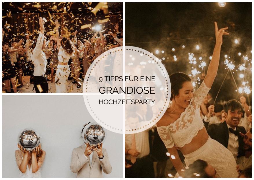 9 Tipps für eine grandiose Hochzeitsparty - auch in Zeiten von Corona!